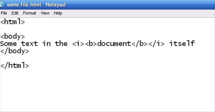<p> <html> </p>  <p> <body> Some text in the <i><b>document</b></i> itself </p>  <p> </body> </p>  <p> </html></p>